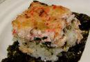 "Recipe: Crab & Shiitake Mushroom Sushi ""Casserole"""